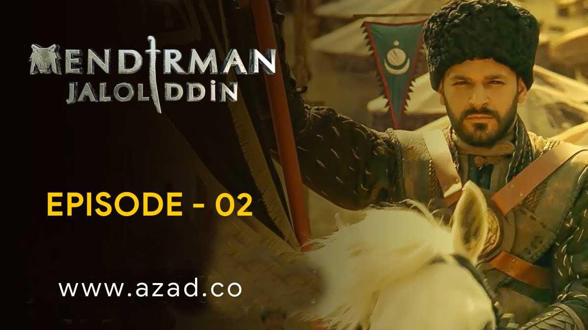 Mendirman Jaloliddin Jalaluddin Khwarazm Shah Episode 2