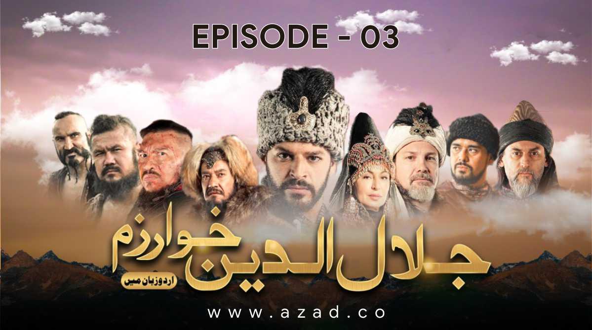 Mendirman Jaloliddin Jalaluddin Khwarazm Shah Episode 3