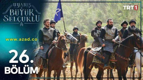 The Great Seljuks Guardians of Justice 2021 Buyuk Selcuklu Nizam e Alam Episode 26 Urdu Subtitles