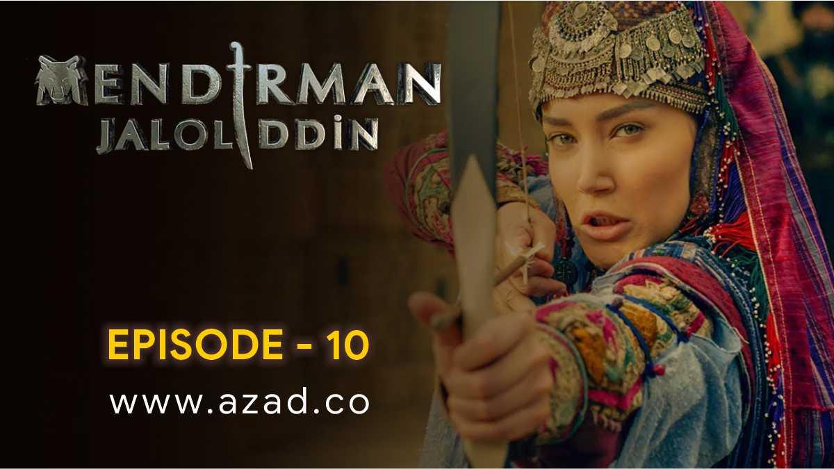 Mendirman Jaloliddin Jalaluddin Khwarazm Shah Episode 10 Urdu Subtitles