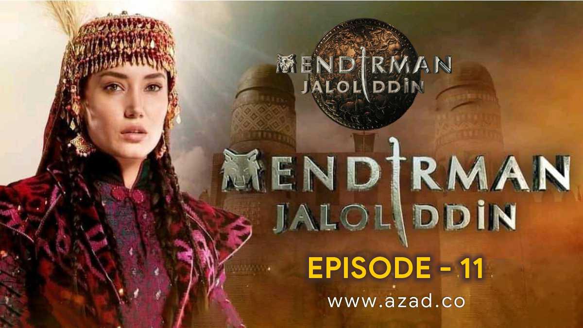 Mendirman Jaloliddin Jalaluddin Khwarazm Shah Episode 11 Urdu Subtitles