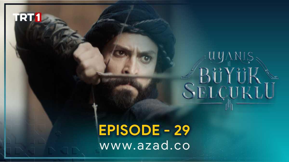 The Great Seljuks Guardians of Justice 2020 Buyuk Selcuklu Nizam e Alam Episode 29 Urdu Subtitles