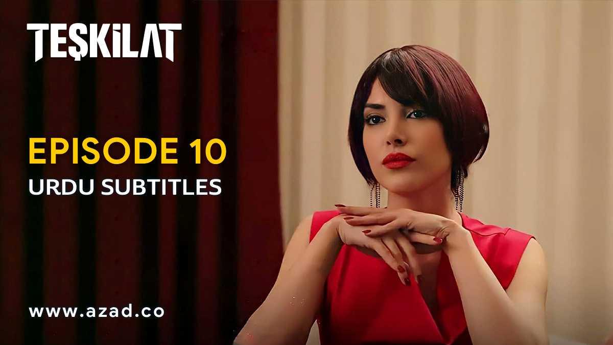 Teskilat Episode 10 Urdu Subtitles