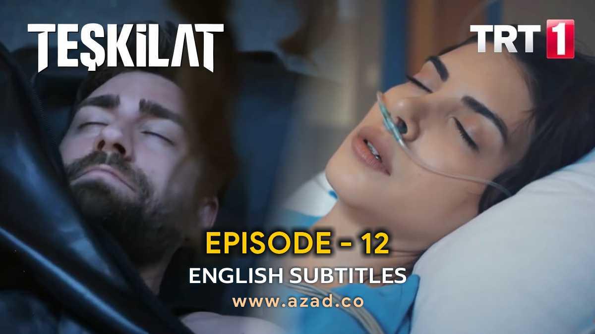 Teskilat Episode 12 English Subtitles