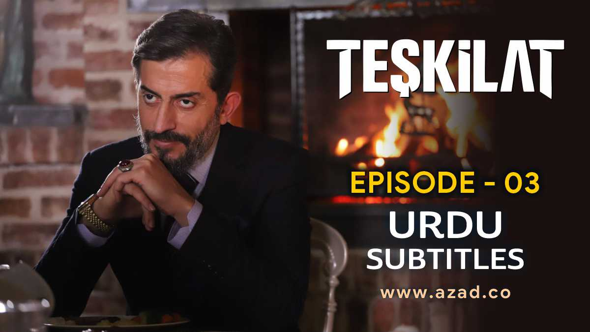 Teskilat Episode 3 Urdu Subtitles