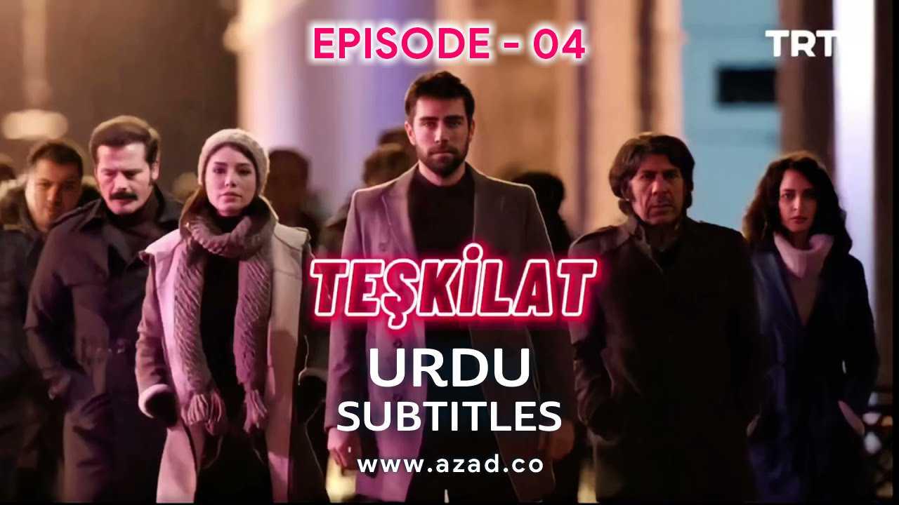 Teskilat Episode 4 Urdu Subtitles