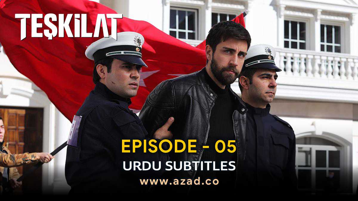 Teskilat Episode 5 Urdu Subtitles