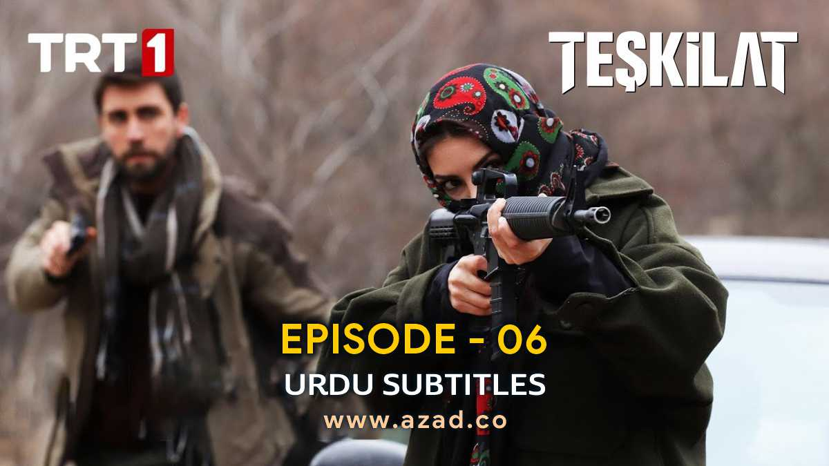 Teskilat Episode 6 Urdu Subtitles