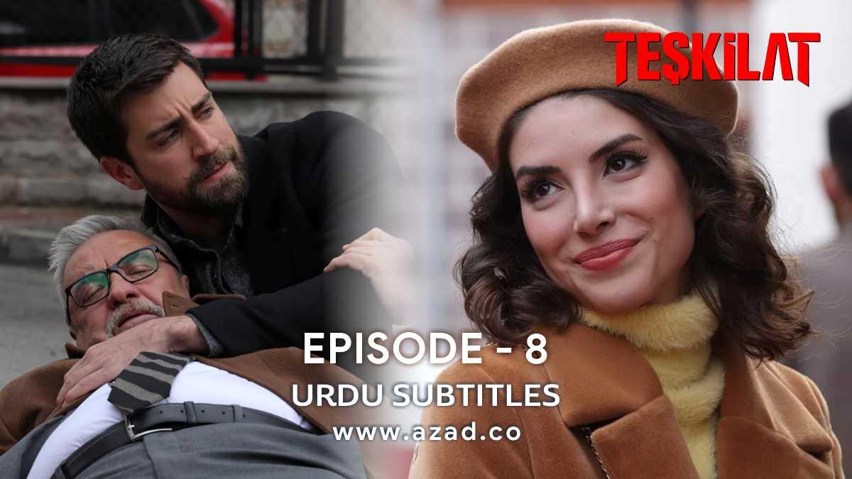 Teskilat Episode 8 Urdu Subtitles