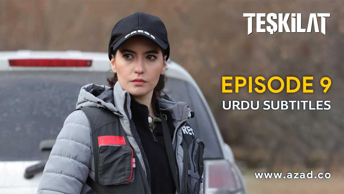 Teskilat Episode 9 Urdu Subtitles