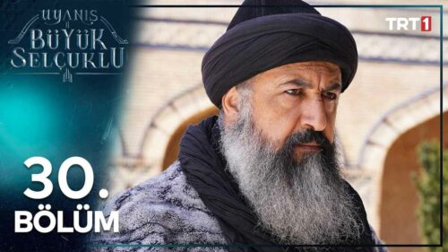 The Great Seljuks Guardians of Justice 2020 Buyuk Selcuklu Nizam e Alam Episode 30 Urdu Subtitles