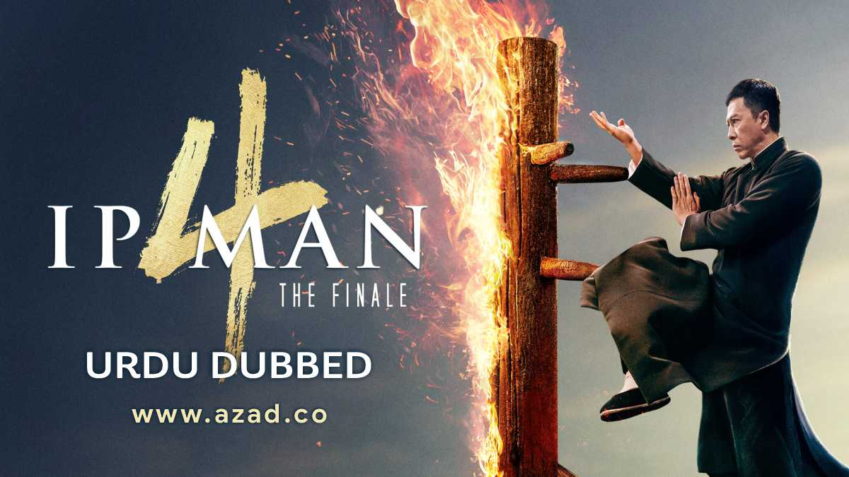 IP Man 4 Urdu Dubbed Chinese Movie