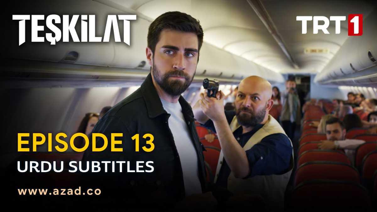 Teskilat Episode 13 Urdu Subtitles
