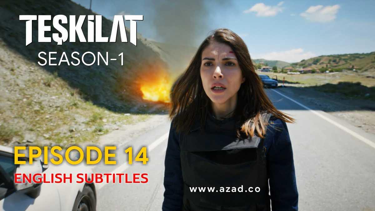 Teskilat Episode 14 English Subtitles 1