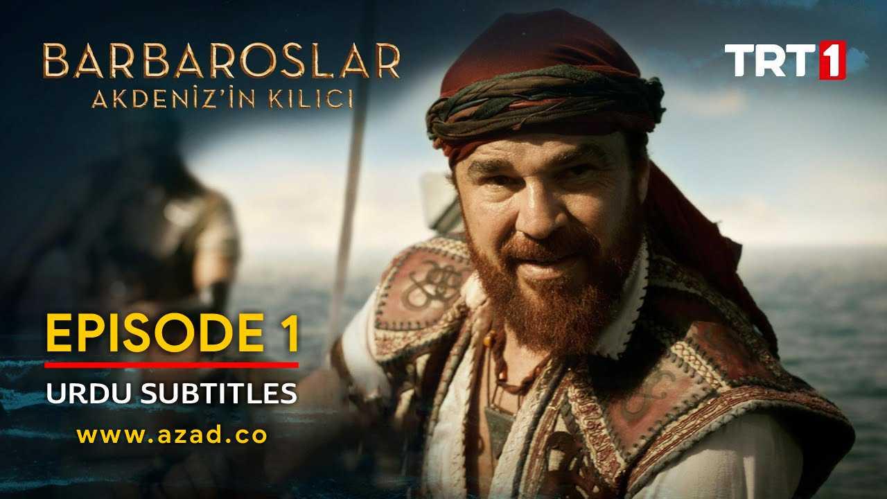 Barbaroslar Season 1 Episode 1 with Urdu Subtitles
