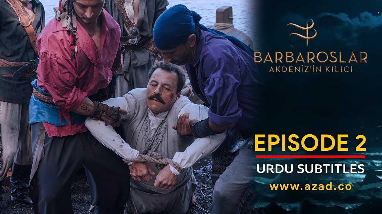 Barbaroslar Season 1 Episode 2 with Urdu Subtitles
