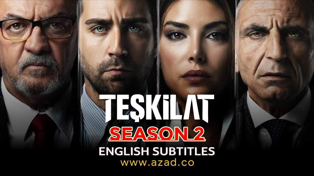 Teskilat Season 2 English Subtitles