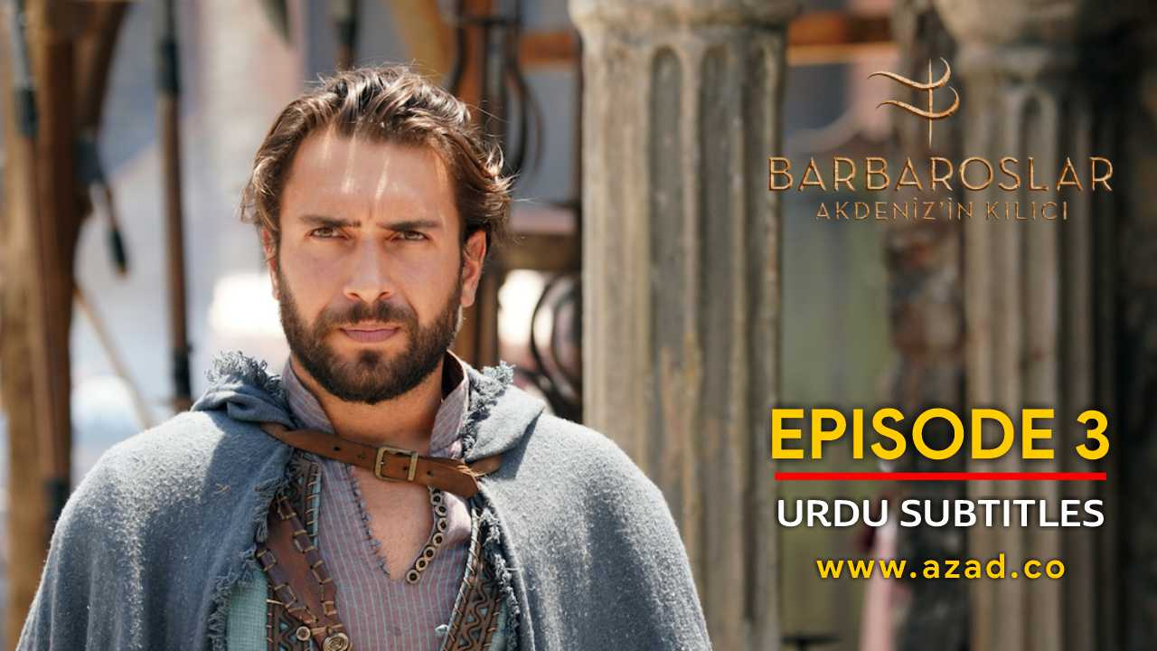 Barbaroslar Season 1 Episode 3 with Urdu Subtitles