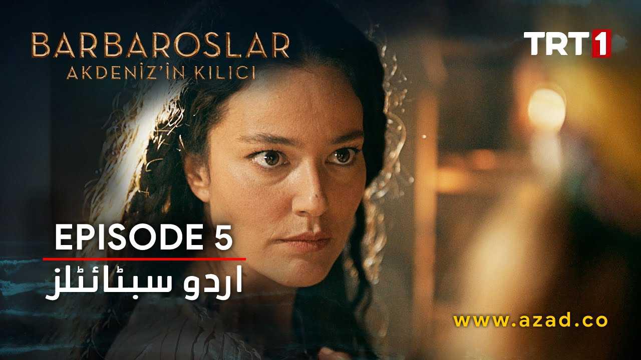 Barbaroslar Season 1 Episode 5 with Urdu Subtitles