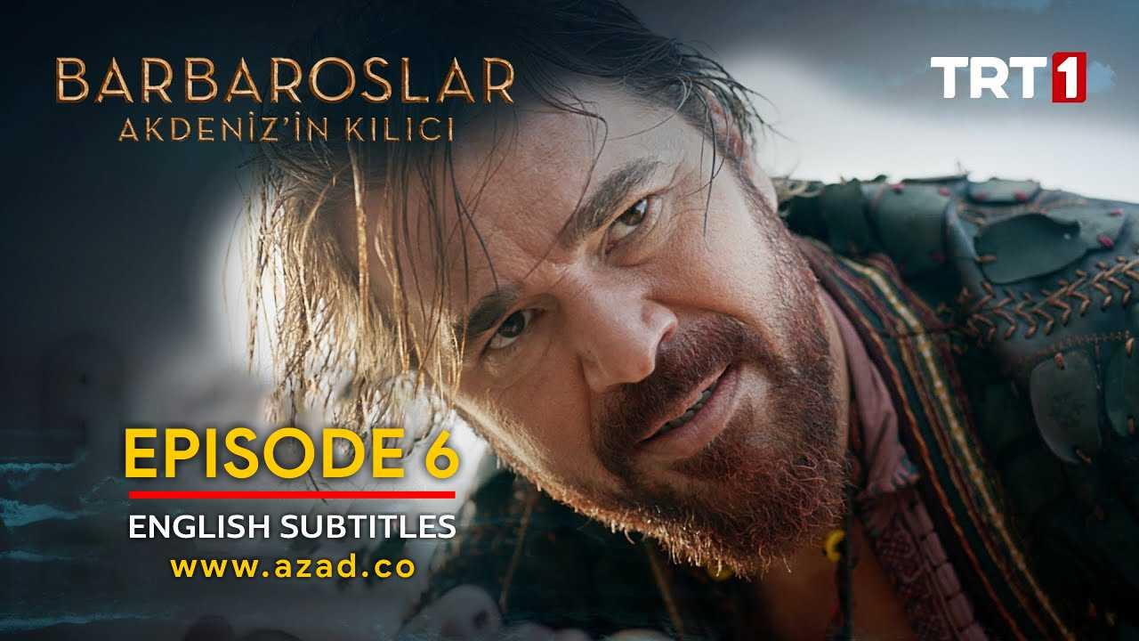 Barbaroslar Season 1 Episode 6 with English Subtitles