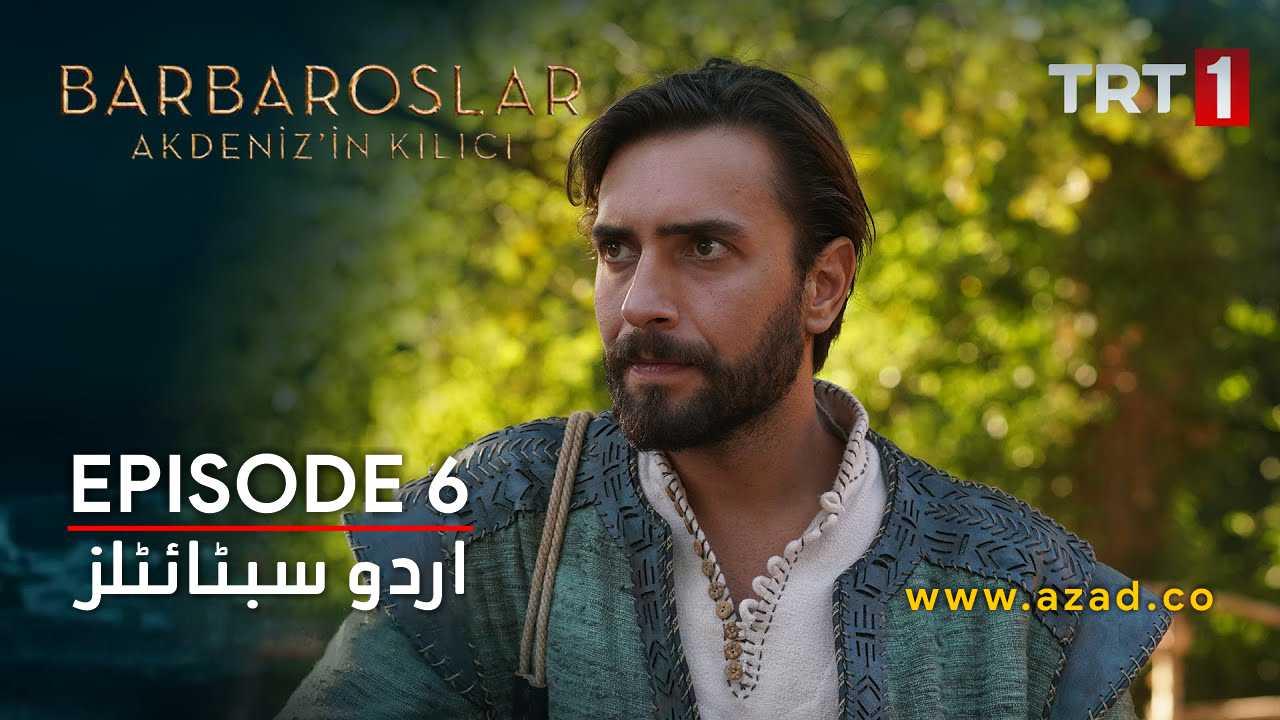 Barbaroslar Season 1 Episode 6 with Urdu Subtitles