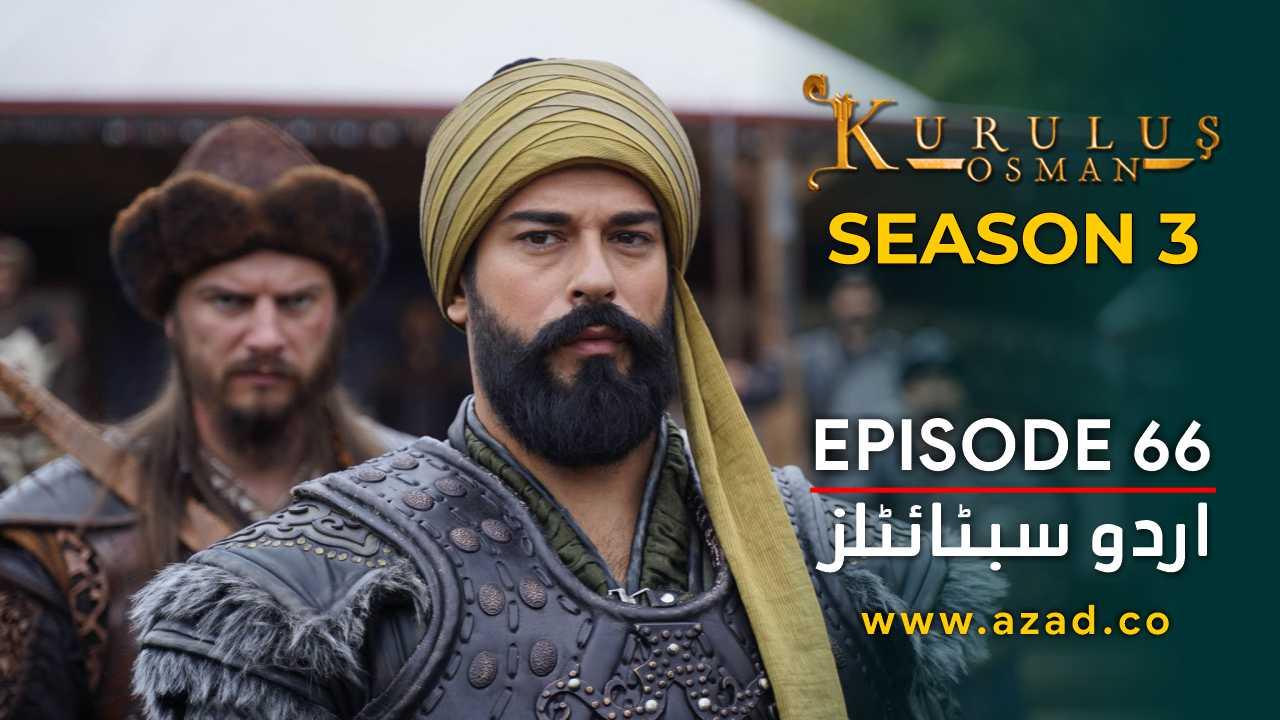 Kurulus Osman Season 3 Episode 66 Urdu Subtitles