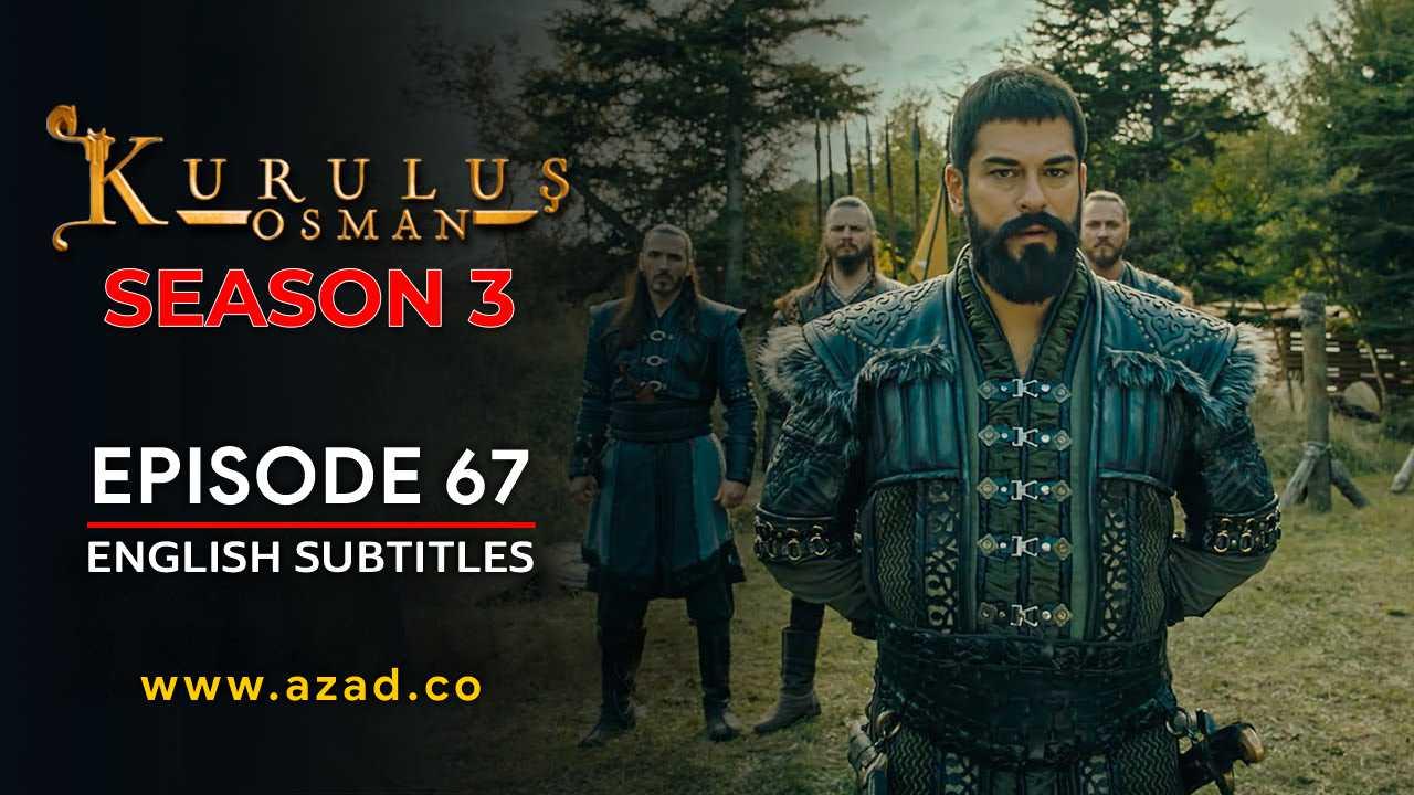 Kurulus Osman Season 3 Episode 67 English Subtitles