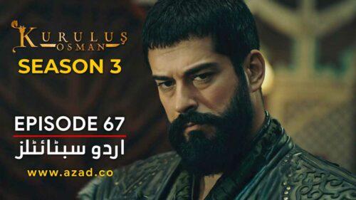 Kurulus Osman Season 3 Episode 67 Urdu Subtitles