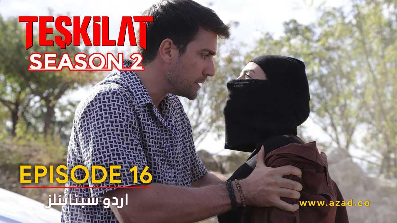 Teskilat Season 2 Episode 16 Urdu Subtitles