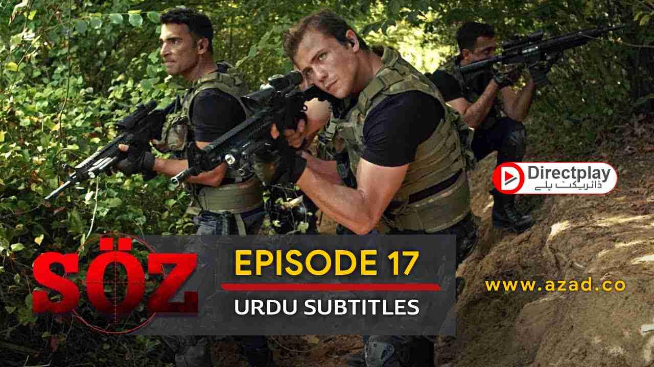 The Oath Soz Episode 17 with Urdu Subtitles
